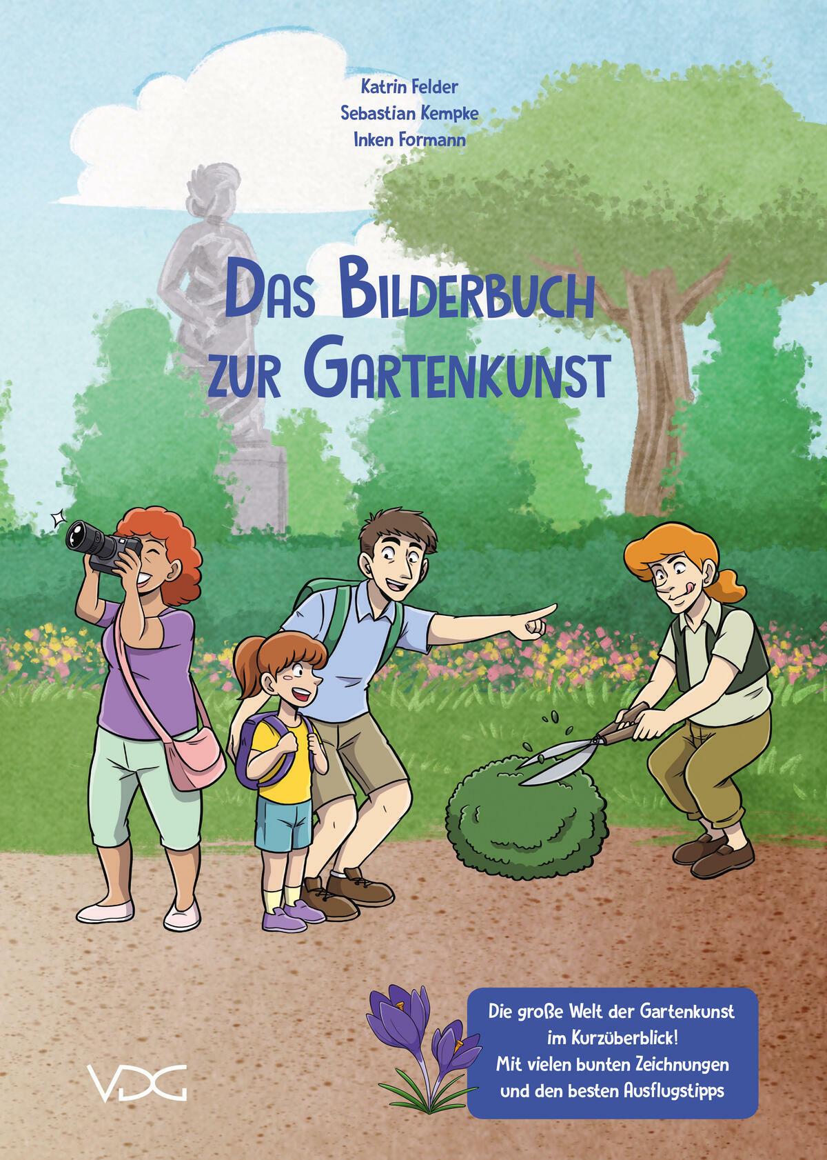 Das Bilderbuch zur Gartenkunst