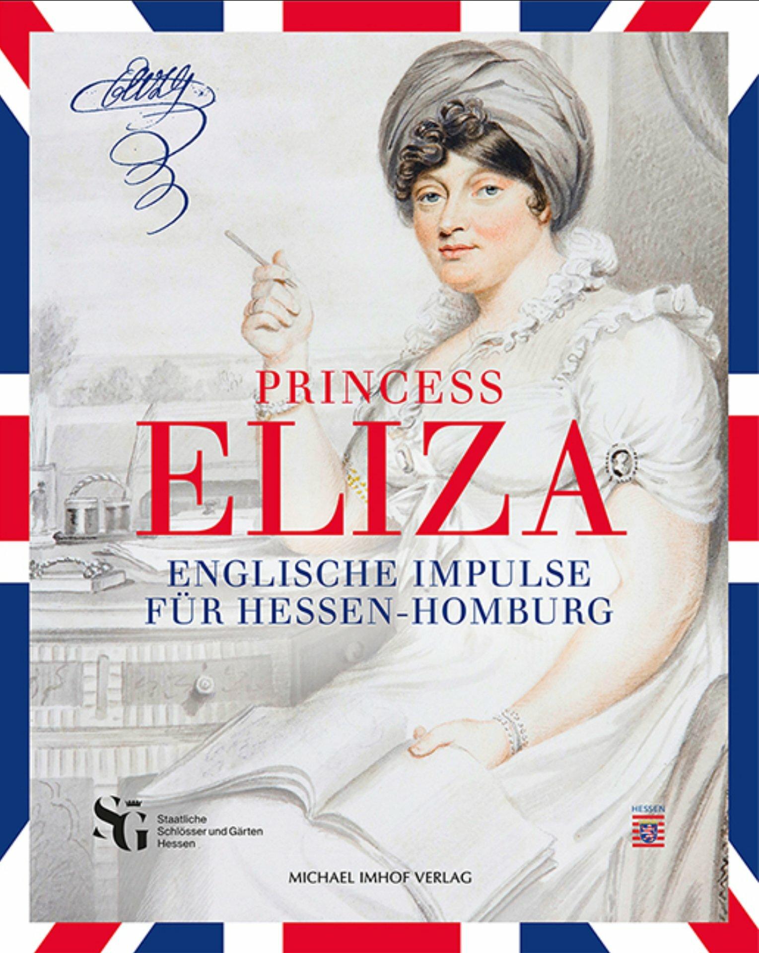 Princess Eliza. Englische Impulse für Hessen-Homburg