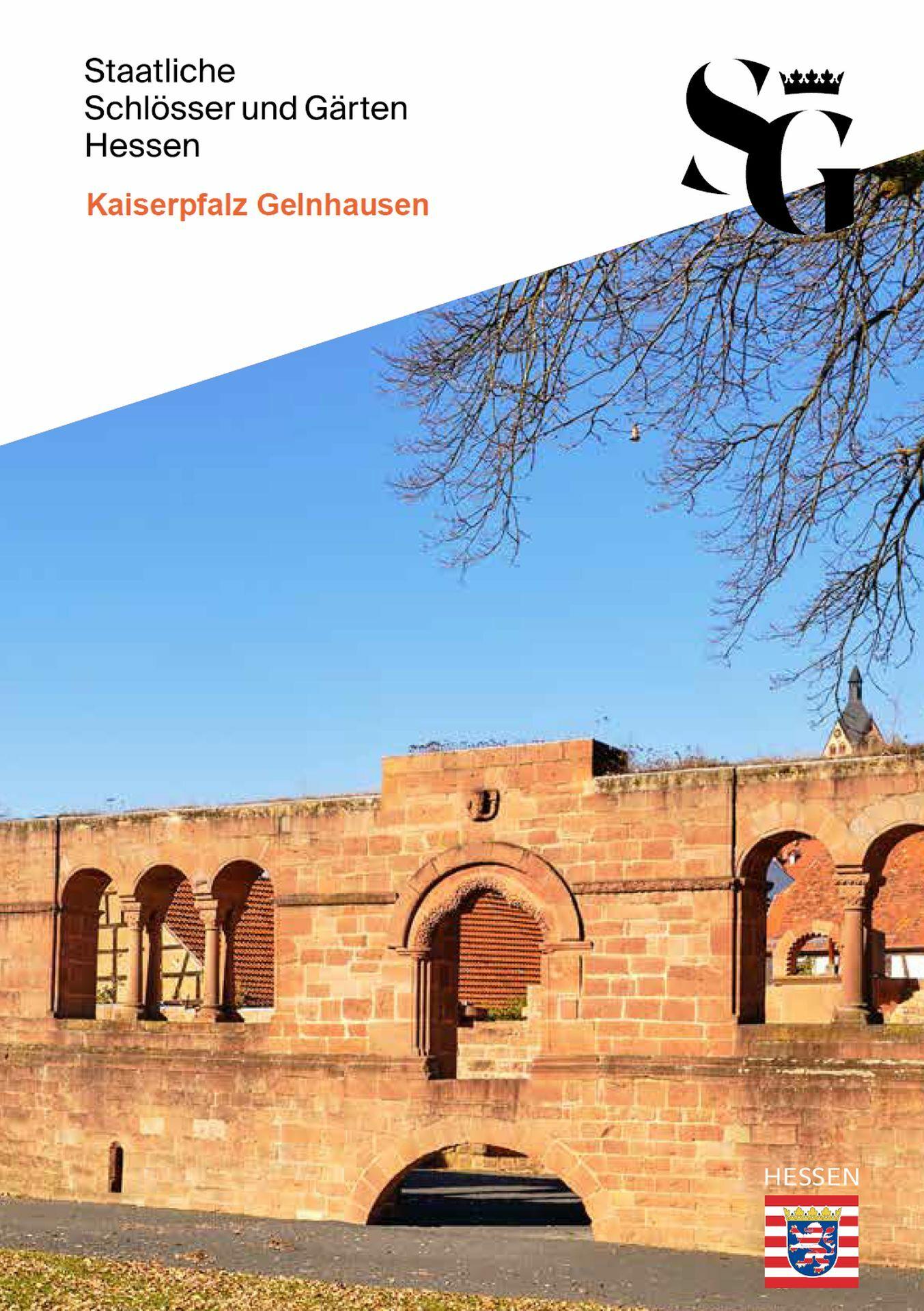 Kulturschätze kompakt: Kaiserpfalz Gelnhausen