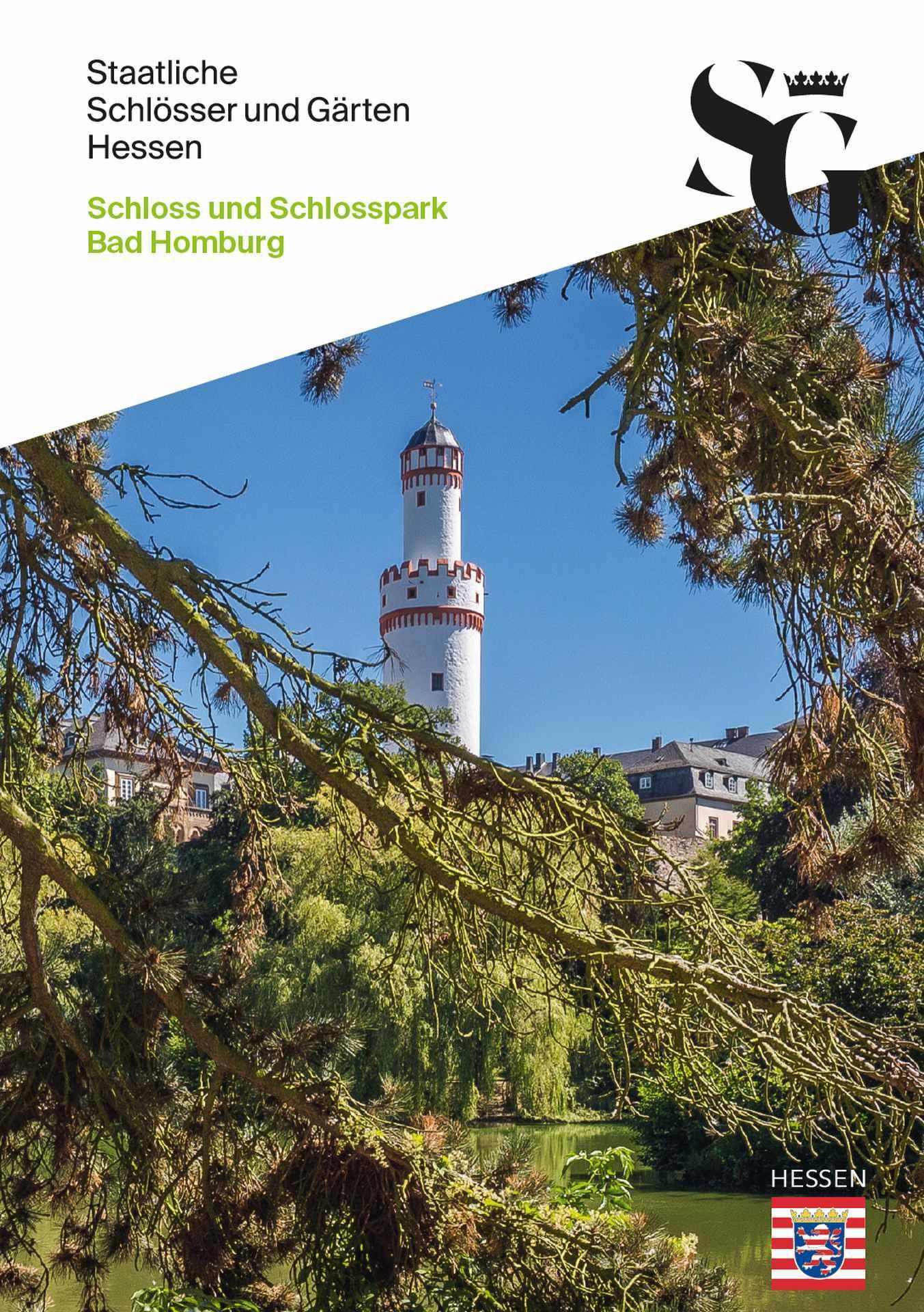 Kulturschätze kompakt: Schloss und Schlosspark Bad Homburg