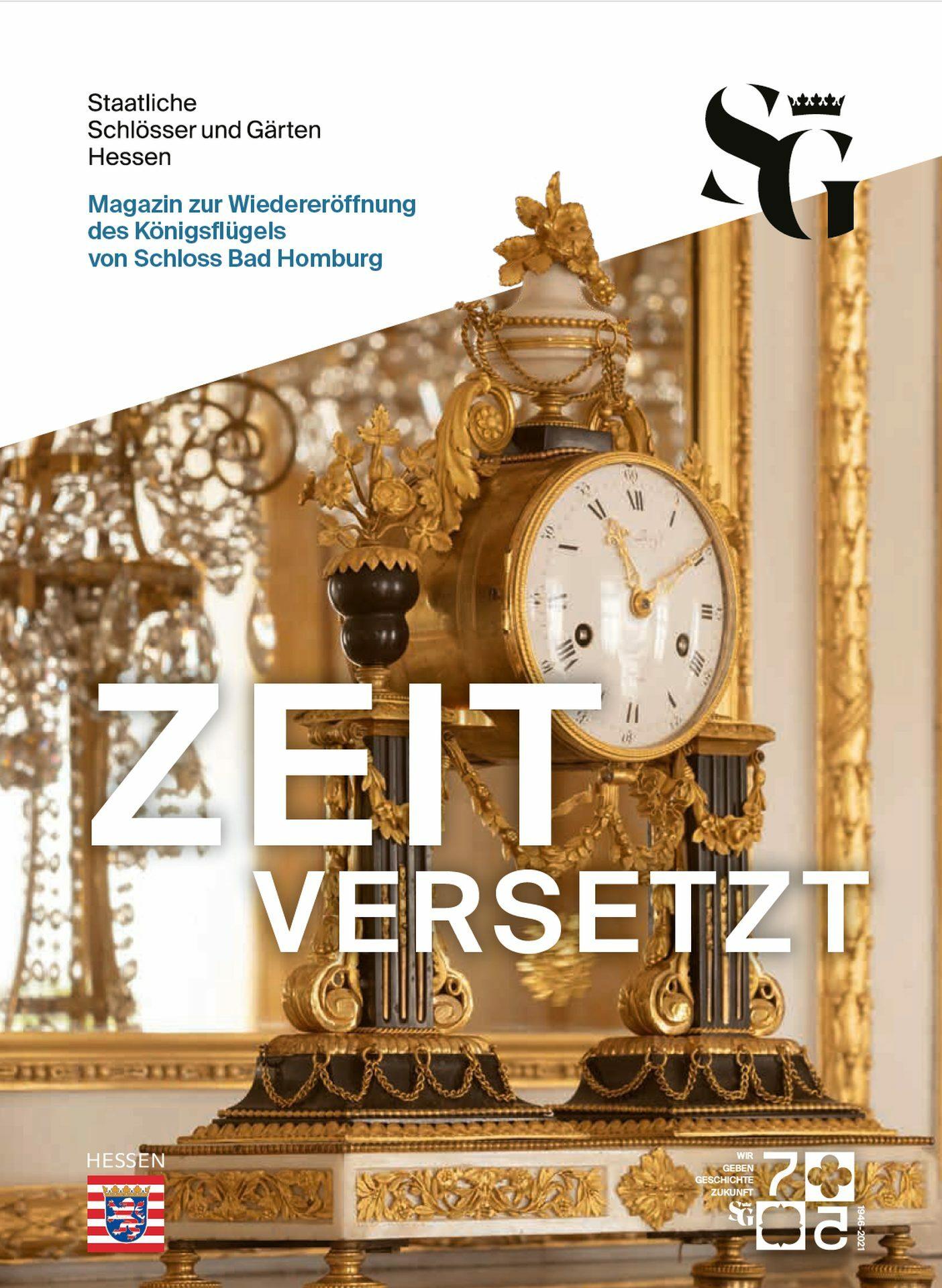 Zeitversetzt - Magazin zur Wiedereröffnung des Königsflügels von Schloss Bad Homburg