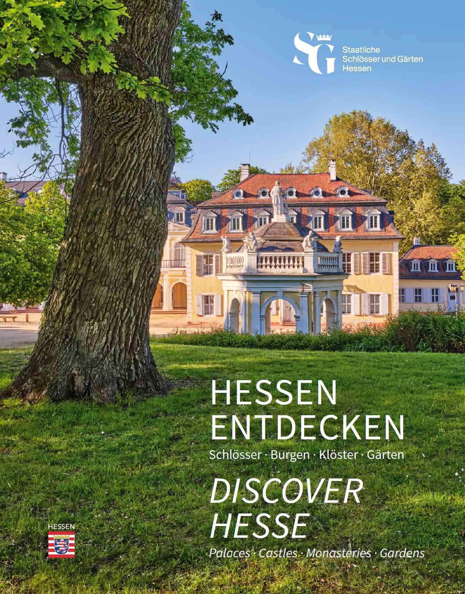 Hessen entdecken. Schlösser, Burgen, Klöster, Gärten